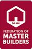 Federation of Master Builders Member